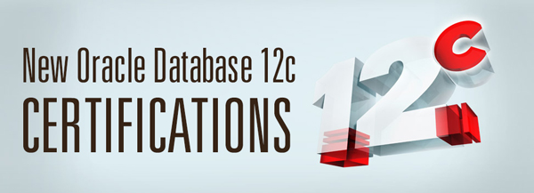 Oracle Launches New Oracle Database 12c Administrator Certifications